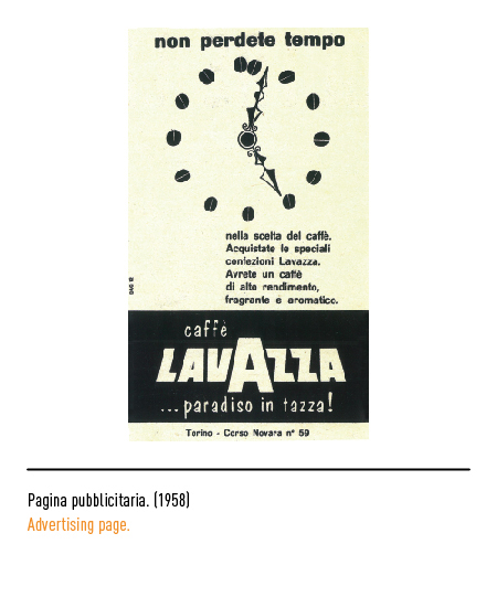 lavazza history Lavazza, one of italy's largest and best-known coffee manufacturers, celebrates its history and italy's coffee culture at a new museum inaugurated this summer at the company's headquarters in turin.