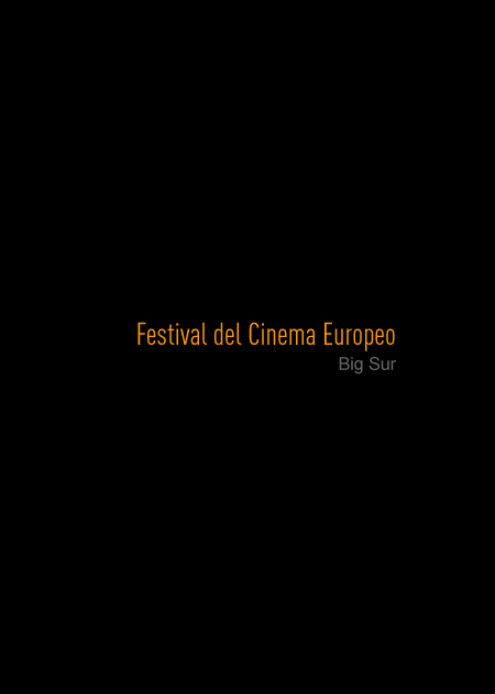 Festival del Cinema Europeo - Big Sur
